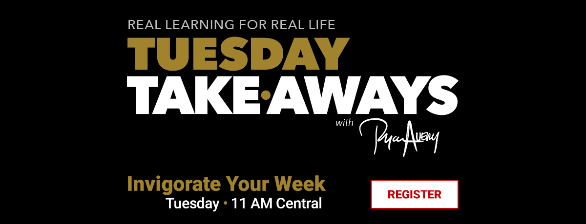 Tuesday Takeaways with Ryan Avery